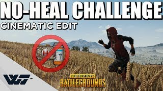 NO-HEAL CHALLENGE - No healing allowed - A cinematic PUBG edit