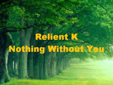 Nothing Without You By Relient K Chords Yalp