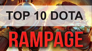 Top 10 Rampage in Dota 2 History
