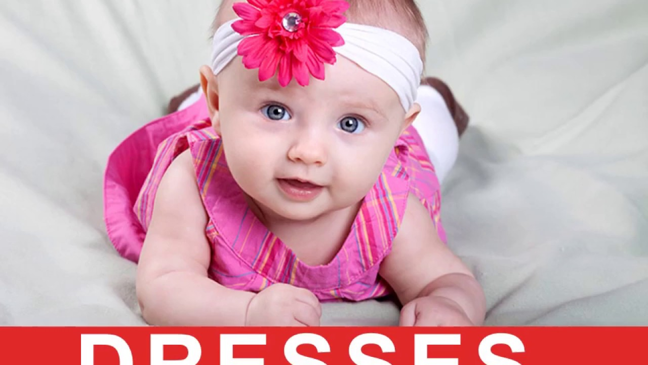 cute dresses for baby girls 2017 collections - youtube