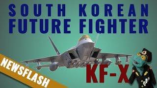 Binkov's Newsflash: South Korea finalizes design of its future fighter, KF-X