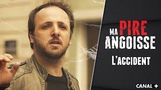 L'Accident (Season Finale) - MA PIRE ANGOISSE