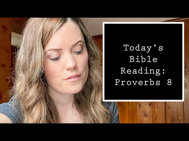 Proverbs 8 - Reading Through with Darlene Stanley