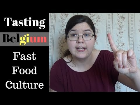 Tasting Belgium: Fast Food Culture