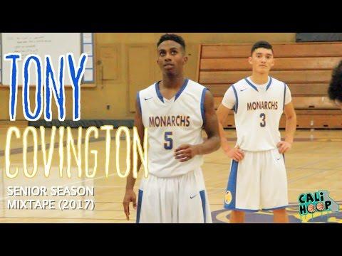 2017 Tony Covington Official Senior Season CaliHoop Mixtape...Watch your Ankles!!!