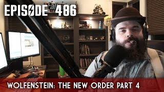Scotch & Smoke Rings Episode 486 - Wolfenstein: The New Order Part 4 - Live with Oxhorn