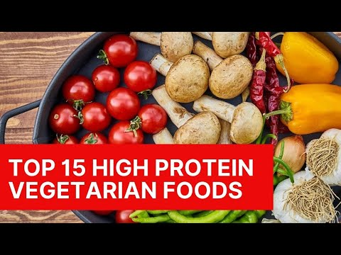 Top 15 High Protein Vegetarian Foods [2020] Vegetable Protein Sources you need to know