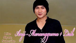 Download lagu Lagu Anji   Menunggu Kamu with lyric