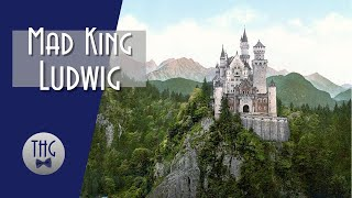 Tragic King Ludwig Ii Facts