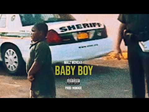 Malz Monday - Baby Boy Prod. Homage (Audio)