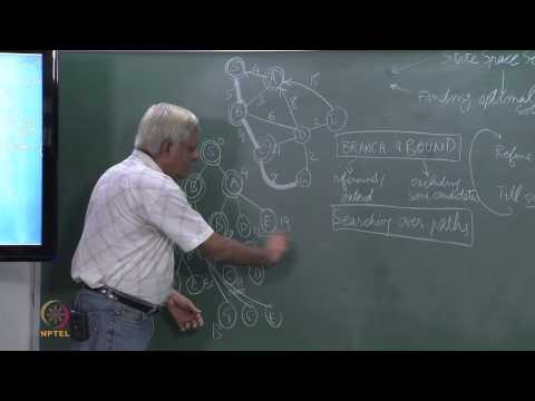 Mod-01 Lec-18 Branch and Bound,Dijkstra's Algorithm