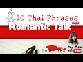 Learn Thai for Tourists - Lesson 15 : Romantic Talk for Dating
