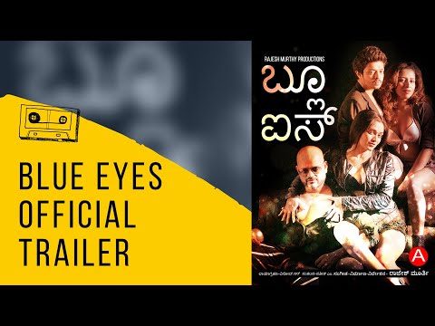 Blue Eyes - Latest 2017 Kannada Movie (Official Trailer)