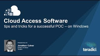 Cloud Access Software: Tips and Tricks for a Successful POC - on Windows