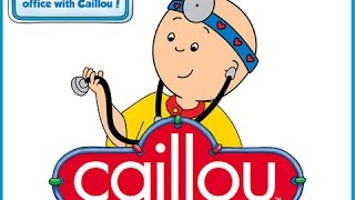 Caillou Check Up | Doctor Game App For Toddlers