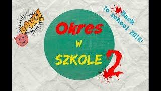 Jak przetrwać OKRES W SZKOLE 2 / Back to school