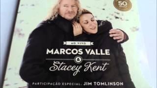 Marcos Valle & Stacey Kent - La Petite Valse