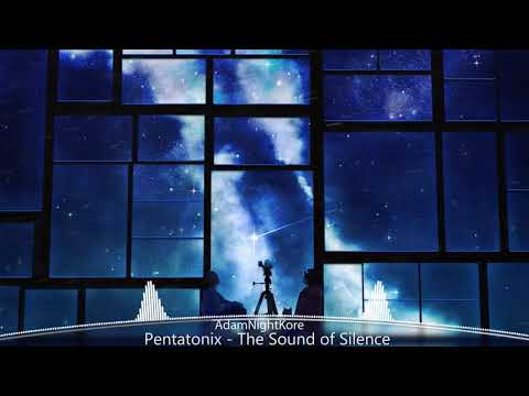 [Nightcore] Pentatonix - The Sound of Silence