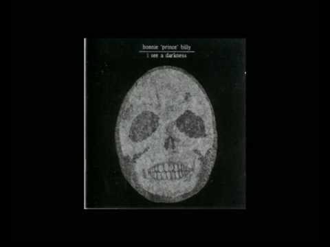 Bonnie 'Prince' Billy  - Nomadic Revery (All Around)