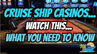WHAT YOU NEED TO KNOW ABOUT CRUISE SHIP CASINOS | GAMBLING AT SEA