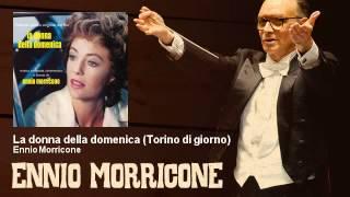 Ennio Morricone - La donna della domenica - Torino di giorno - (1975)