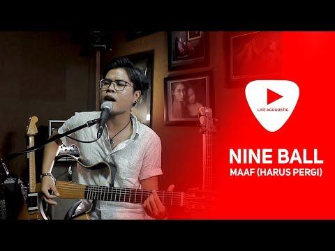 Nineball - Maaf (Harus Pergi) | Live Cover | Nova Ryan
