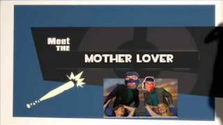 Meet the Motherlover (Meet the Spy Parody)