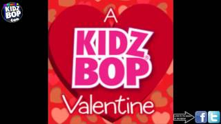 A Kidz Bop Valentine: Just The Way You Are