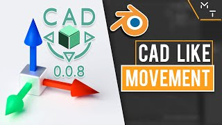 CAD Style Precision Movement In Blender 2.83 | CAD Transform 0.0.8 Addon Update