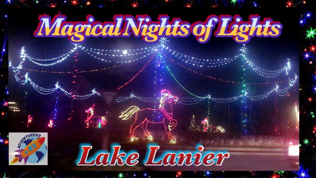 Lake Lanier Christmas Lights - Magical Nights of lights # ...