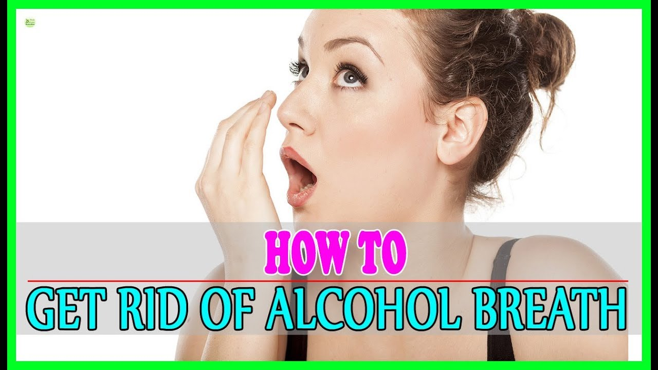 how to get rid of vodka breath