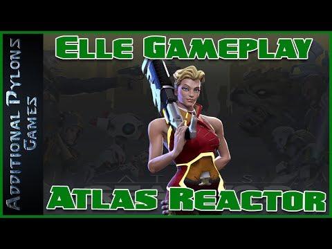 🌐Atlas Reactor Elle Gameplay Uncut (Atlas Reactor Elle Build and Mods)🌐