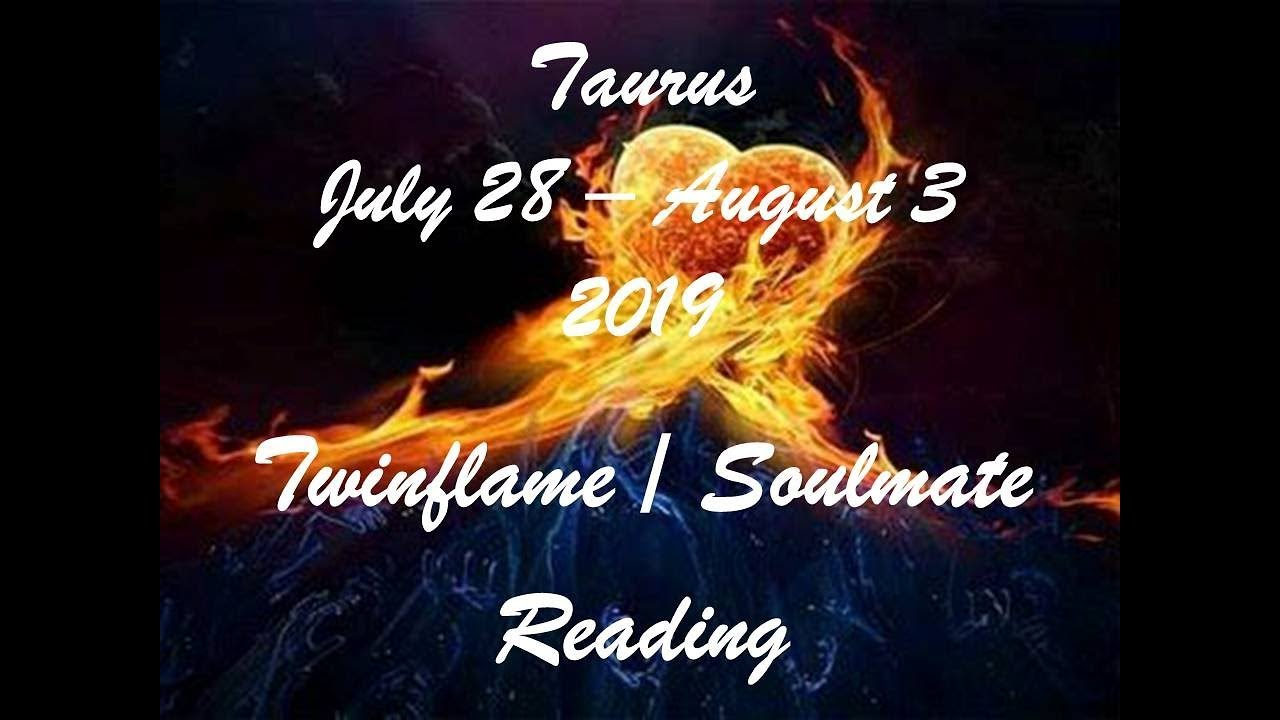 Download Taurus July 28 - August 3 Twinflame/Soulmate Reading 2019