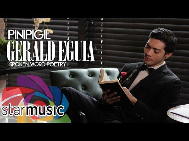 Gerald Eguia - Pinipigil (Spoken Word Poetry) #1