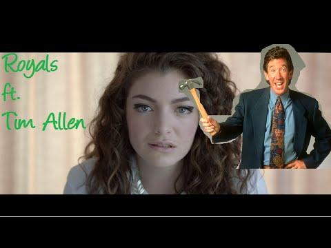 Royals ft. Tim Allen