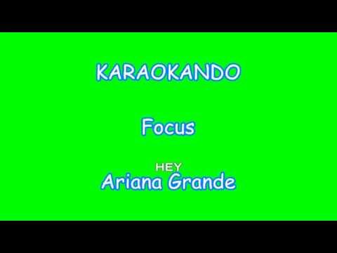 Karaoke Internazionale - Focus - Ariana Grande ( Lyrics )