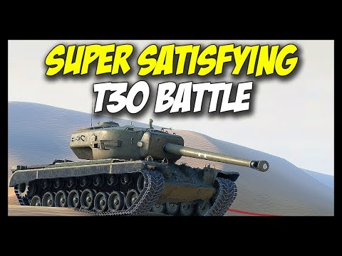 ► Super Satisfying T30... When The Boomstick Behaves! - World of Tanks T30 Gameplay