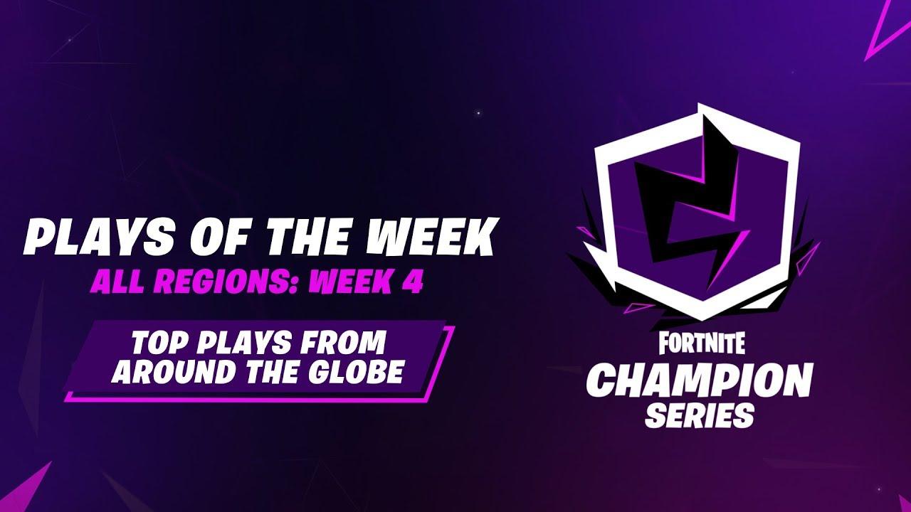 Fortnite Champion Series: Week 4 Plays of the Week