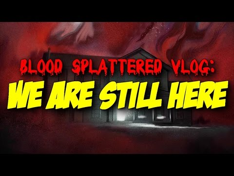 We Are Still Here (2015) – Blood Splattered Vlog (Horror Movie Review)
