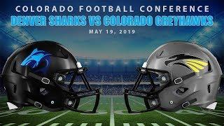Colorado Football Conference - Sharks vs Greyhawks