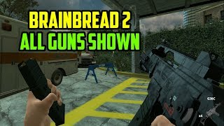 All Guns Shown - BrainBread 2 Weapon Showcase