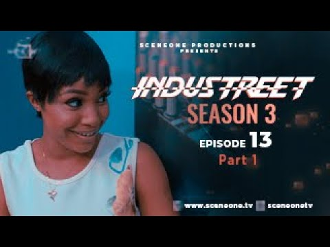 Download INDUSTREET S3EP13 - ANOMALY (Part 1) |  | Funke Akindele, Martinsfeelz, Sonorous, Mo Eazy