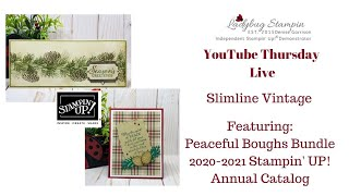 ❤️ LIVE Stampin' Up! Peaceful Boughs 2020-2022 Annual Catalog