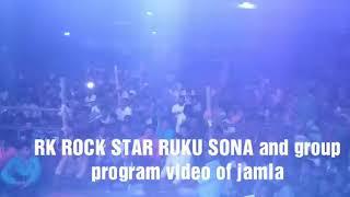 RK ROCK STAR RUKU SONA AND GROUP program video of jamla