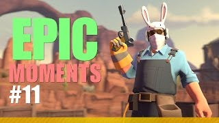 TF2 - Epic Moments, Episode 11