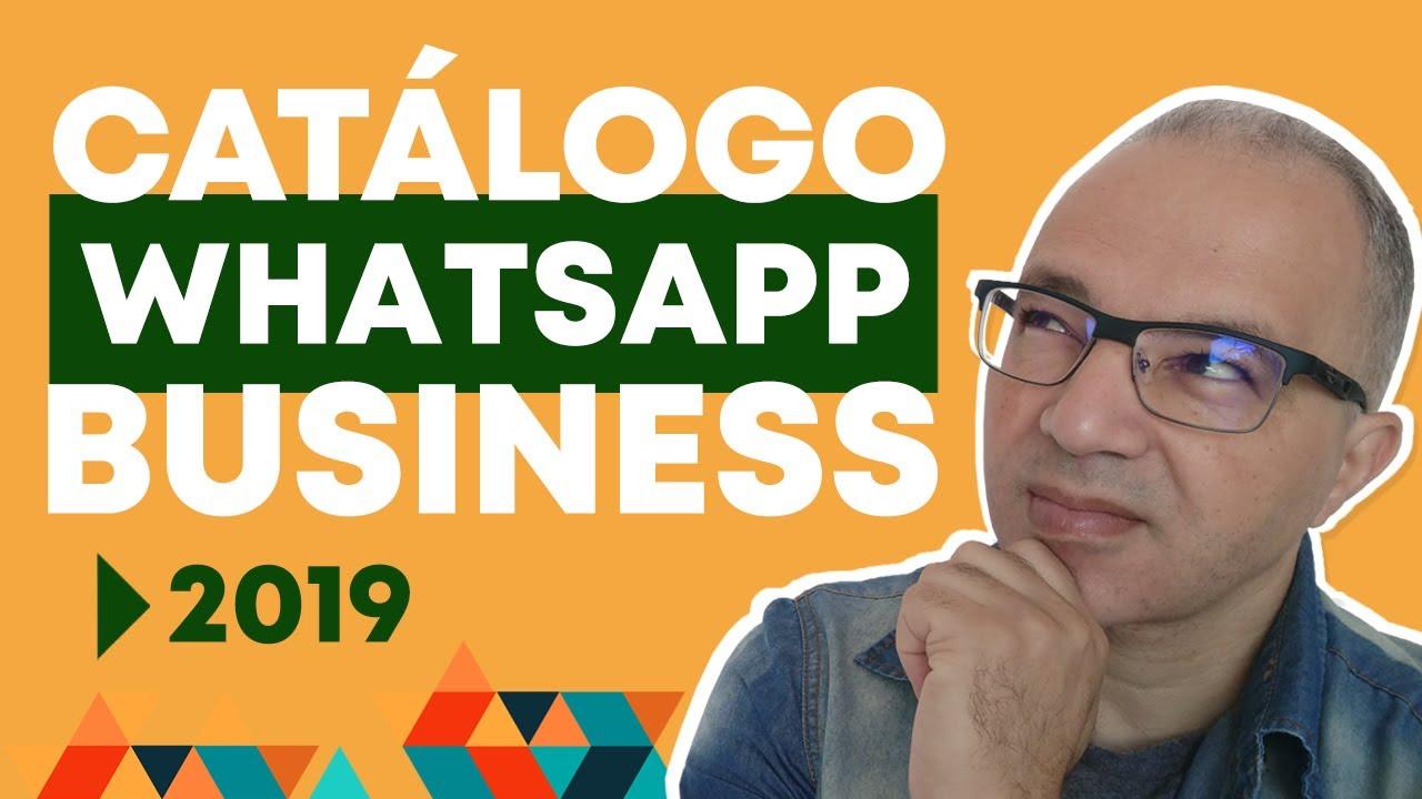 Como Criar Catalogo No Whatsapp Business Blog O Consultor Web
