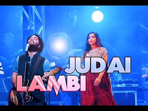 Lambi Judai - Live   Shreya Ghoshal   Arijit Singh