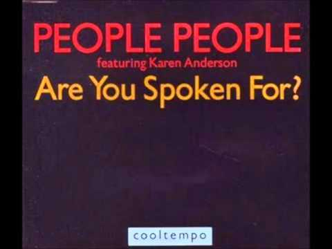 PEOPLE PEOPLE Ft KAREN ANDERSON   ARE YOU SPOKEN FOR