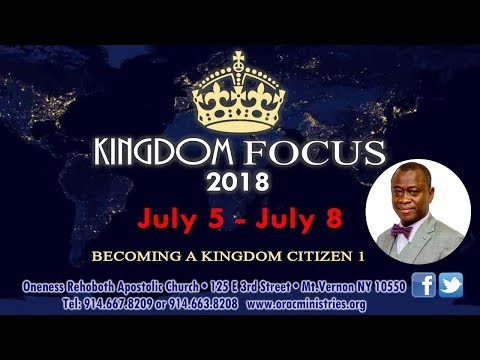 Kingdom Focus Conference 7.5.18 w/ Rev. Paul Bailey