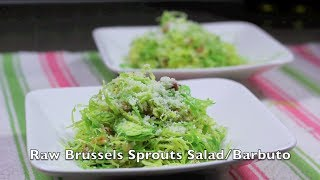 Barbuto - Raw Brussels Sprouts Salad - City Cookin'